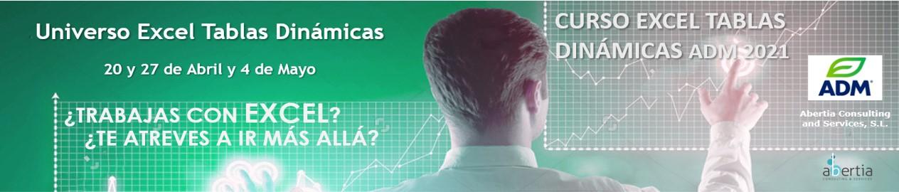 Curso MS Excel Tablas Dinámicas ADM. Edición Abril - Mayo 2021.
